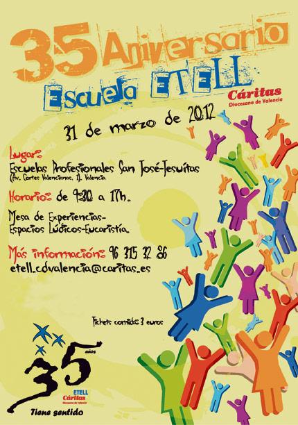 La escuela ETELL prepara su 35 aniversario El próximo sábado 31 de marzo en las Escuelas San José de Valencia.