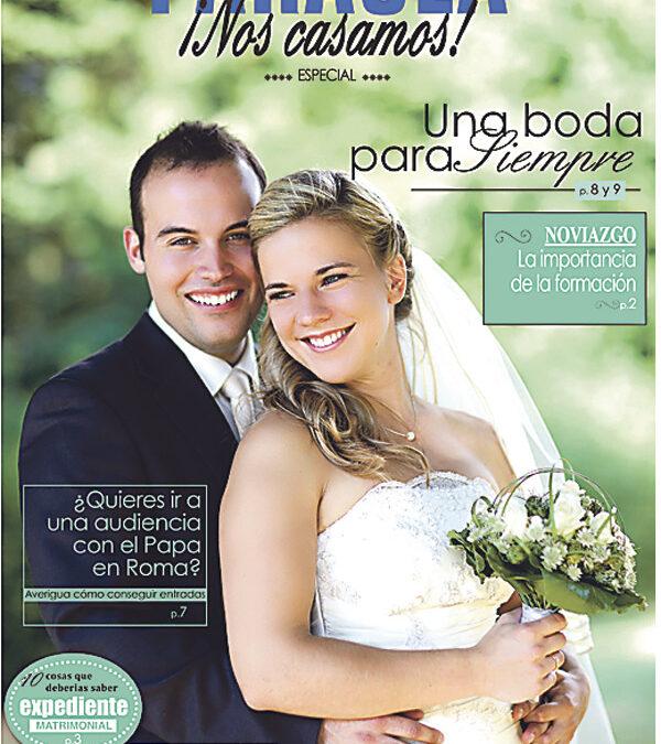 El amor, vocación primordial PARAULA publica el especial '¡Nos casamos!'