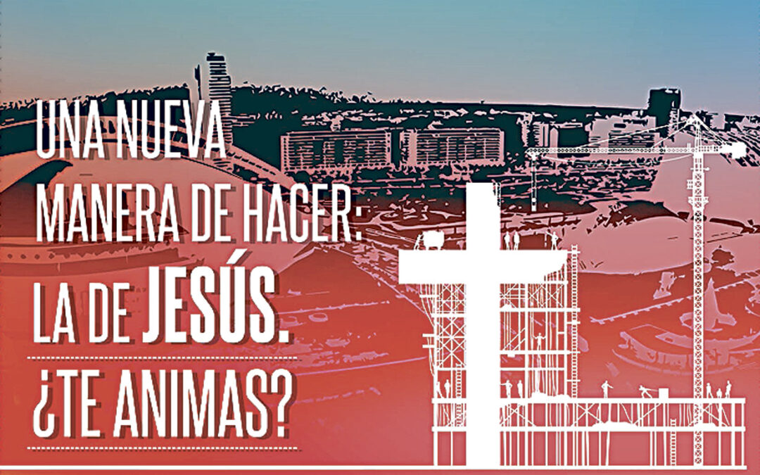 En sólo un mes, manos a la obra Arrancan los preparativos para 'Construir la Nueva Ciudad', el proyecto evangelizador en el que  jóvenes irán por la calle anunciando a Jesús del 20 al 27 de julio