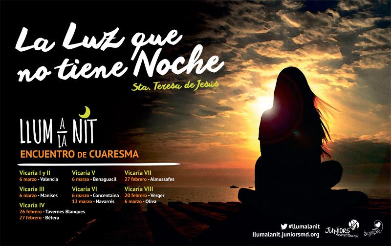 Juniors MD invita a rezar con la mirada de Santa Teresa 'Llum a la nit' se transforma en Cuaresma en 'La luz que no tiene noche', una invitación a la oración que recorrerá toda la diócesis del 20 de febrero al 13 de marzo