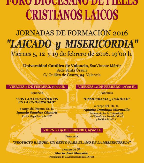 El Foro de Laicos analiza en unas jornadas el papel de los católicos en la sociedad Empieza el 5 de febrero con la charla del rector de la UCV, Ignacio Sánchez Cámara