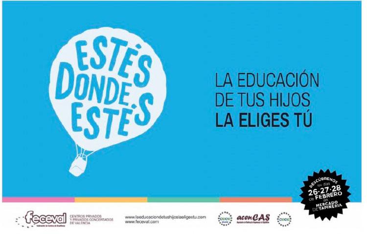 'La educación de tus hijos la eliges tú', campaña de Feceval Organizan unas jornadas del 26 al 28 de febrero