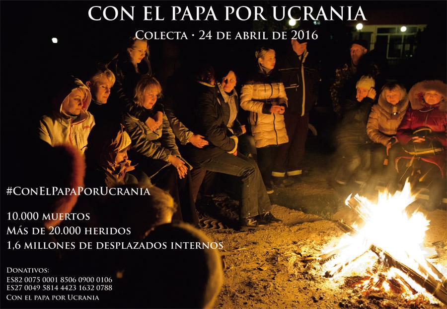 Razones para la colecta pedida porFrancisco para Ucrania El domingo 24 en todas las parroquias e iglesias