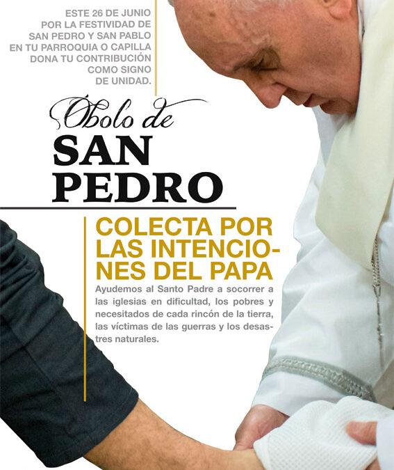 El domingo 26, Óbolo de San Pedro para ayudar al Papa en su labor caritativa En todas las parroquias, oraciones y colectas por el Santo Padre