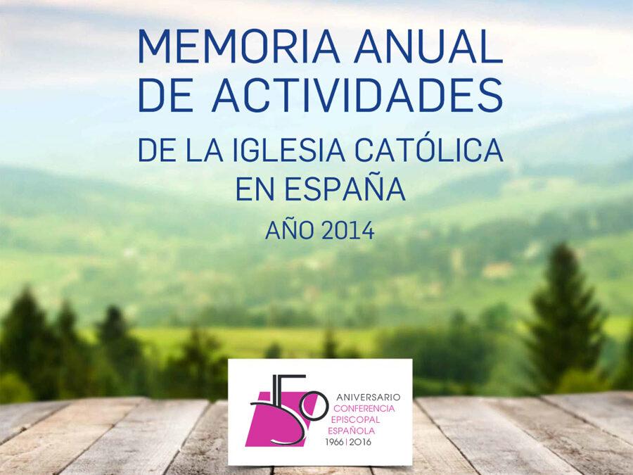 Memoria de actividades de la Iglesia Católica 9 millones de contribuyentes marcaron la casilla de la Iglesia en la Declaración de la Renta de 2014