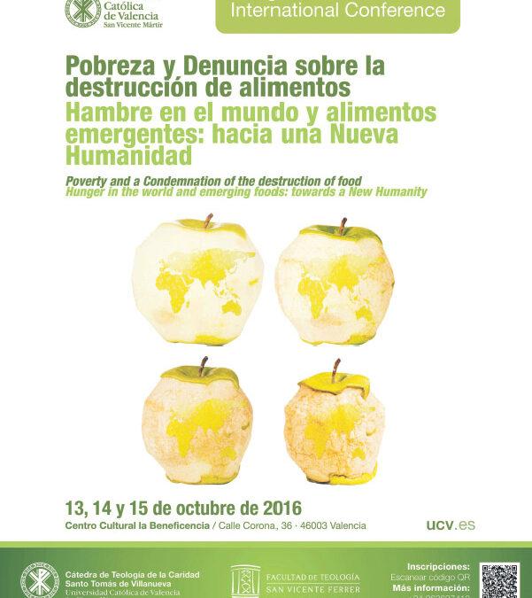 Dar de comer a los hambrientos, imperativo ético para la Iglesia La UCV acoge del 13 al 15 de octubre el Congreso Internacional Pobreza, Hambre y Alimentos Emergentes