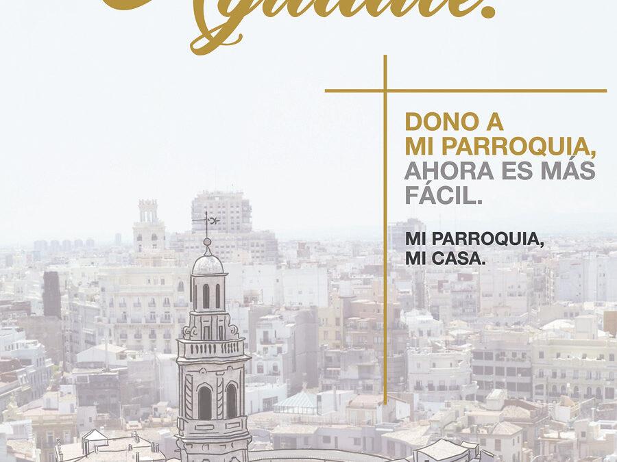 La diócesis de Valencia se suma a la campaña 'Ayuda a tu parroquia. ¡Ayúdate!' Ahora los donativos, por internet