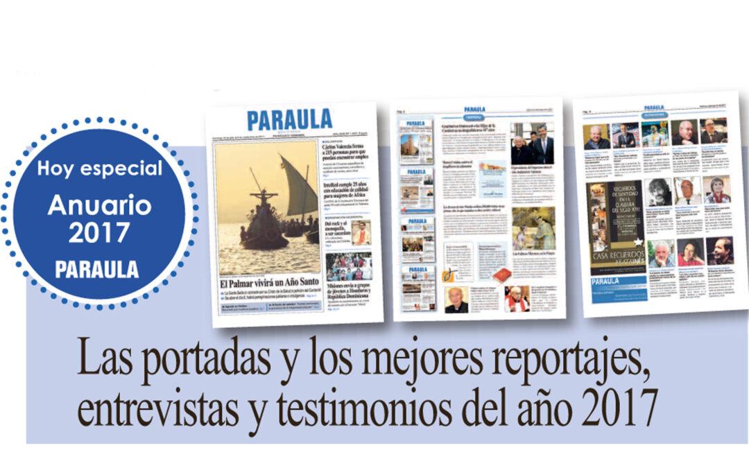 PARAULA ofrece el anuario 2017 Las portadas y los mejores reportajes, entrevistas y testimonios del año