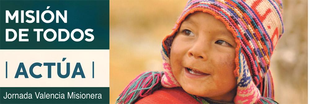 Nuestros misioneros nos piden ayuda Este domingo, Jornada Valencia Misionera, en todas las parroquias