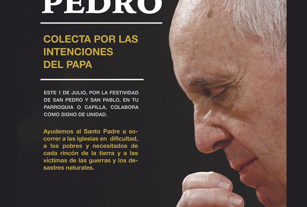 Las colectas de este fin de semana, para ayudar al Papa y a las Iglesias pobres Oración por el Papa y colaboración con el 'óbolo de S. Pedro'