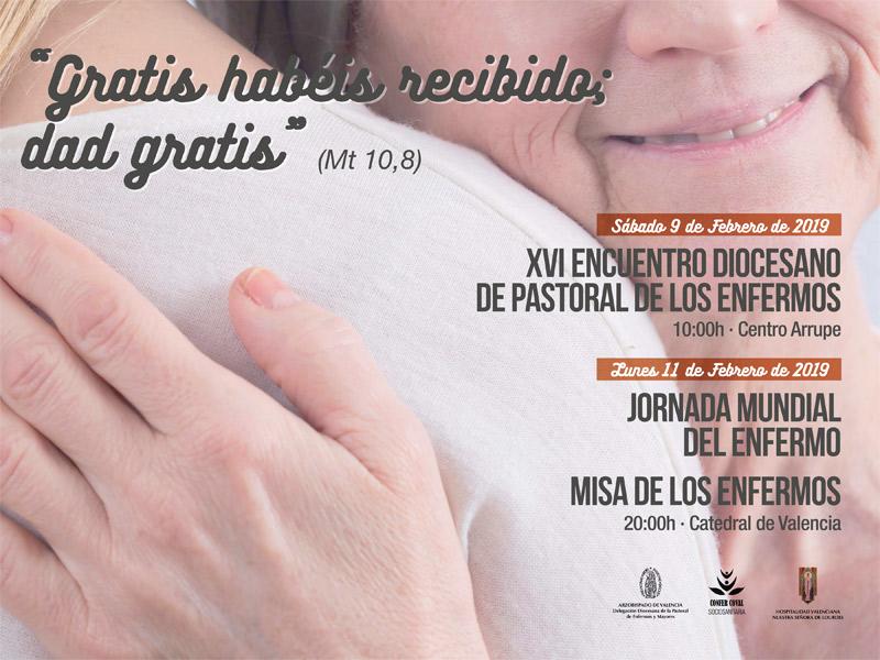 La cultura de la gratuidad y el don, en la próxima Jornada Mundial del Enfermo del 11 de febrero 'Gratis habéis recibido, dad gratis' es el lema de este año