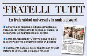 El Papa firma en Asís su encíclica 'Fratelli Tutti', en la que reflexiona sobre la fraternidad y la amistad social Carta del Arzobispo: «Os invito a que la leáis, la interioricéis y la pongamos todos en práctica»