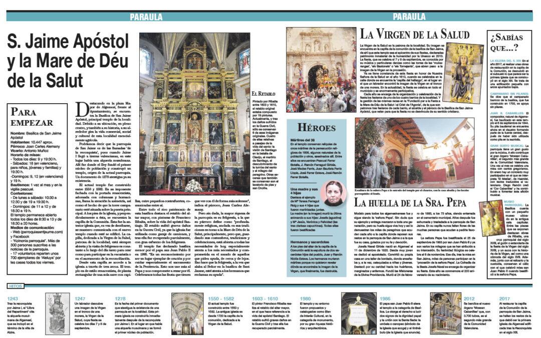 Esta semana 'La Casa de Dios' en la basílica de Sant Jaume Apòstol de Algemesí El templo fue declarado basílica menor por el papa san Juan Pablo II en 1986