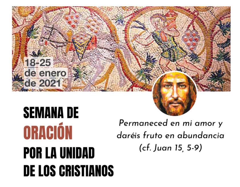 Semana de Oración por la Unidad de los Cristianos, aun en pandemia Del lunes 18 al 25, oraciones y peregrinación ecuménica