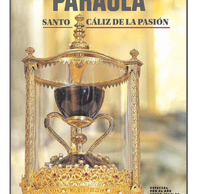PARAULA edita un número extraordinario sobre el Santo Cáliz con motivo del Año Jubilar 'Cáliz de la Pasión' 40 páginas a todo color