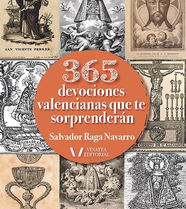 Un libro sobre devociones valencianas entregará sus beneficios a un economato El libro se llama '365 devociones valencianas que te sorprenderán'